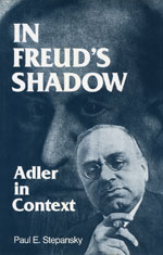 In Freud's Shadow: Adler in Context