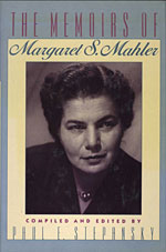 The Memoirs of Margaret S. Mahler